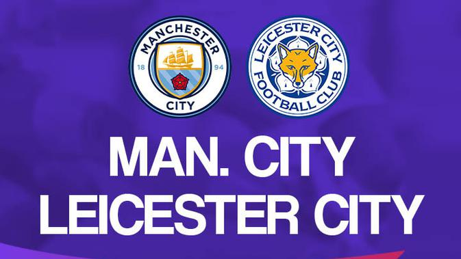 Link Live Streaming Liga Inggris Pukul 22.30 WIB: Manchester City Vs Leicester City